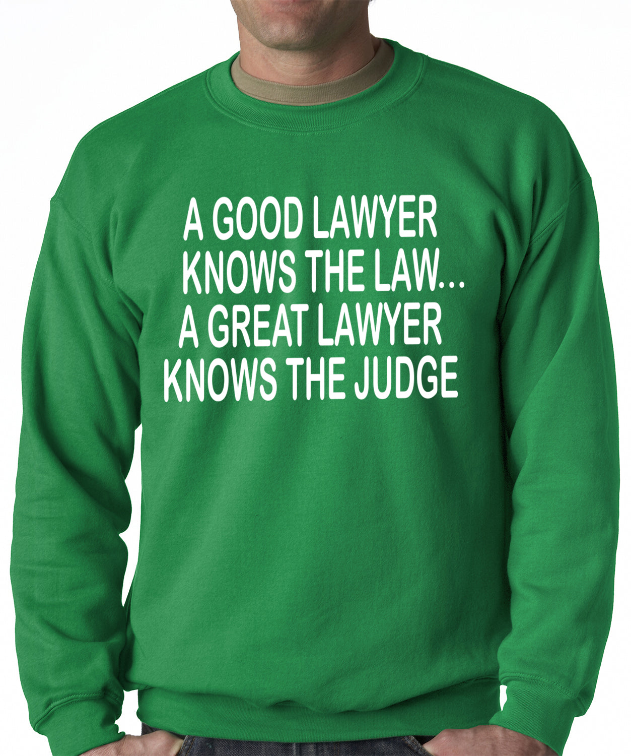 A Good Lawyer Adult Crewneck