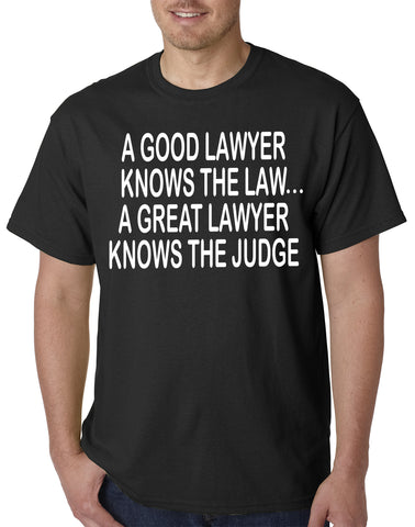 A Good Lawyer Men's T-Shirt