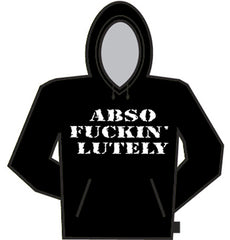 Abso F@ckin Lutely Hoodie