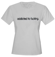 Addicted To Fu*king Girls T-Shirt Grey