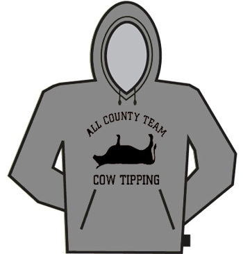 All County Cow Tipping Hoodie