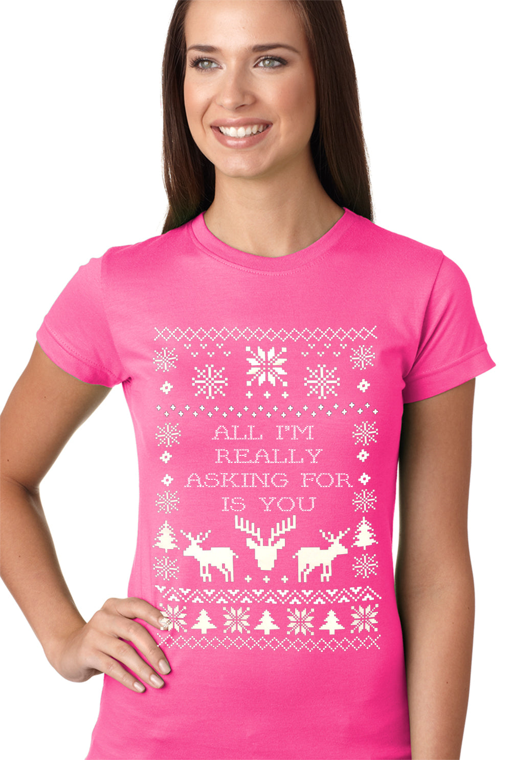 All I'm Really Asking For Is You Ugly Christmas Girls T-shirt Hot Pink