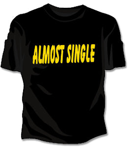 Almost Single Girls T-Shirt