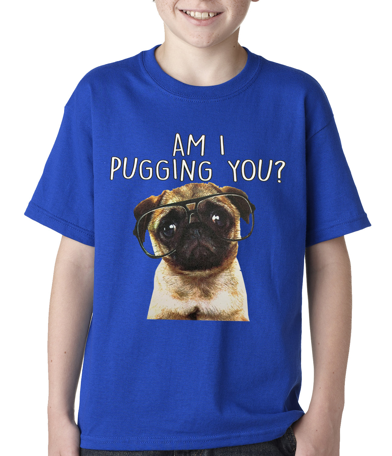 Am I Pugging You Funny Pug Kids T-shirt Royal Blue