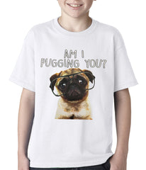 Am I Pugging You Funny Pug Kids T-shirt White