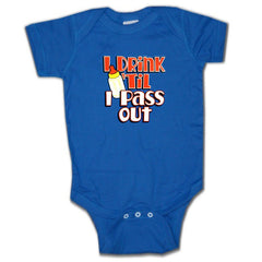 Baby Onesies -  I Drink 'Til I Pass Out Onesie