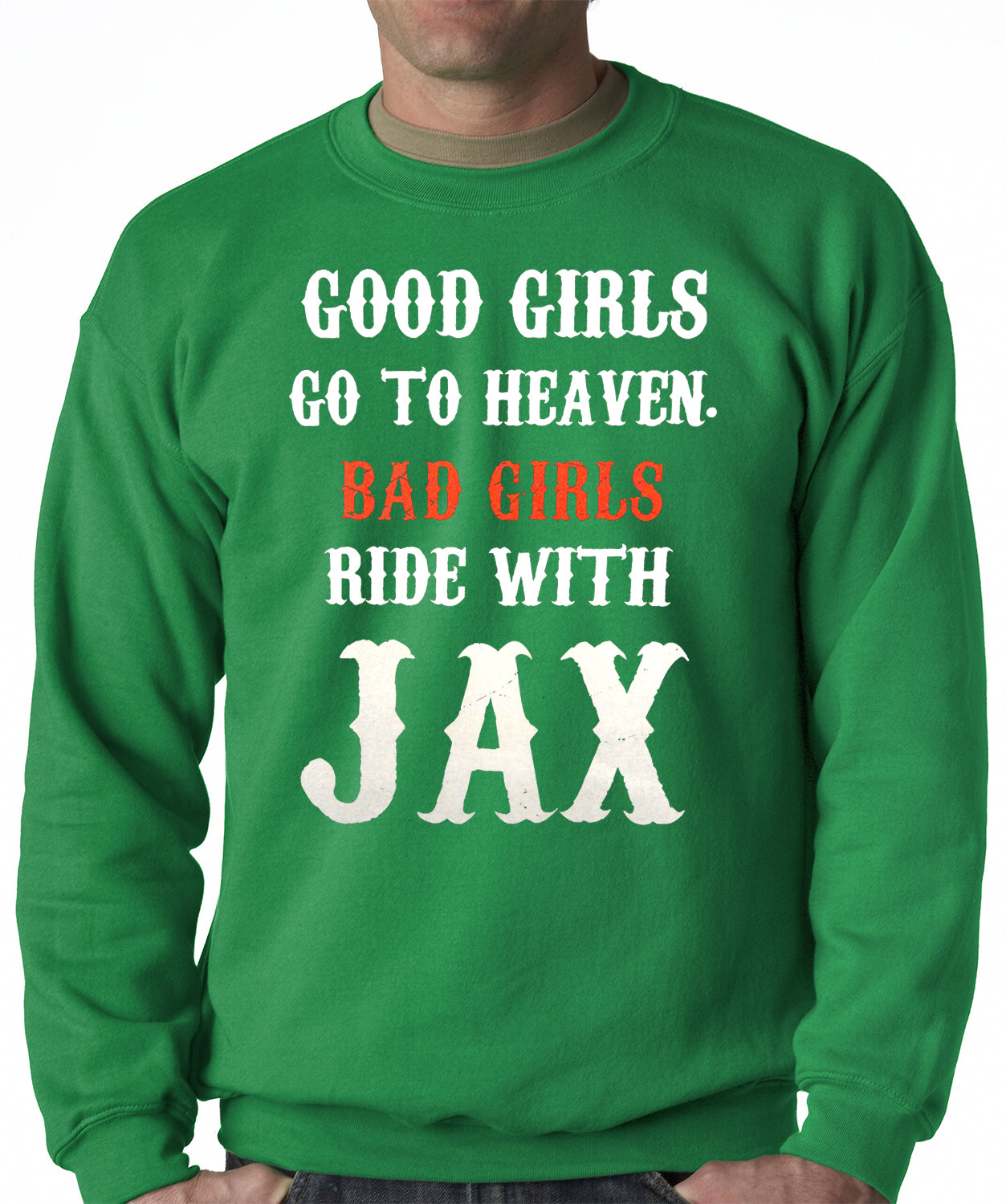Bad Girls Ride with Jax SOA Adult Crewneck