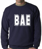BAE Before All Else Adult Crewneck