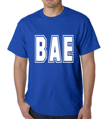 BAE Before All Else Mens T-shirt