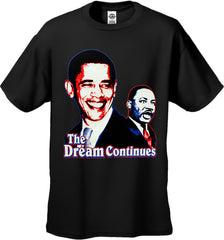 Barack Obama and Martin Luther King Jr. - The Dream Continues Men's T-Shirt
