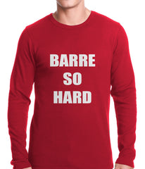 Barre So Hard Thermal Shirt