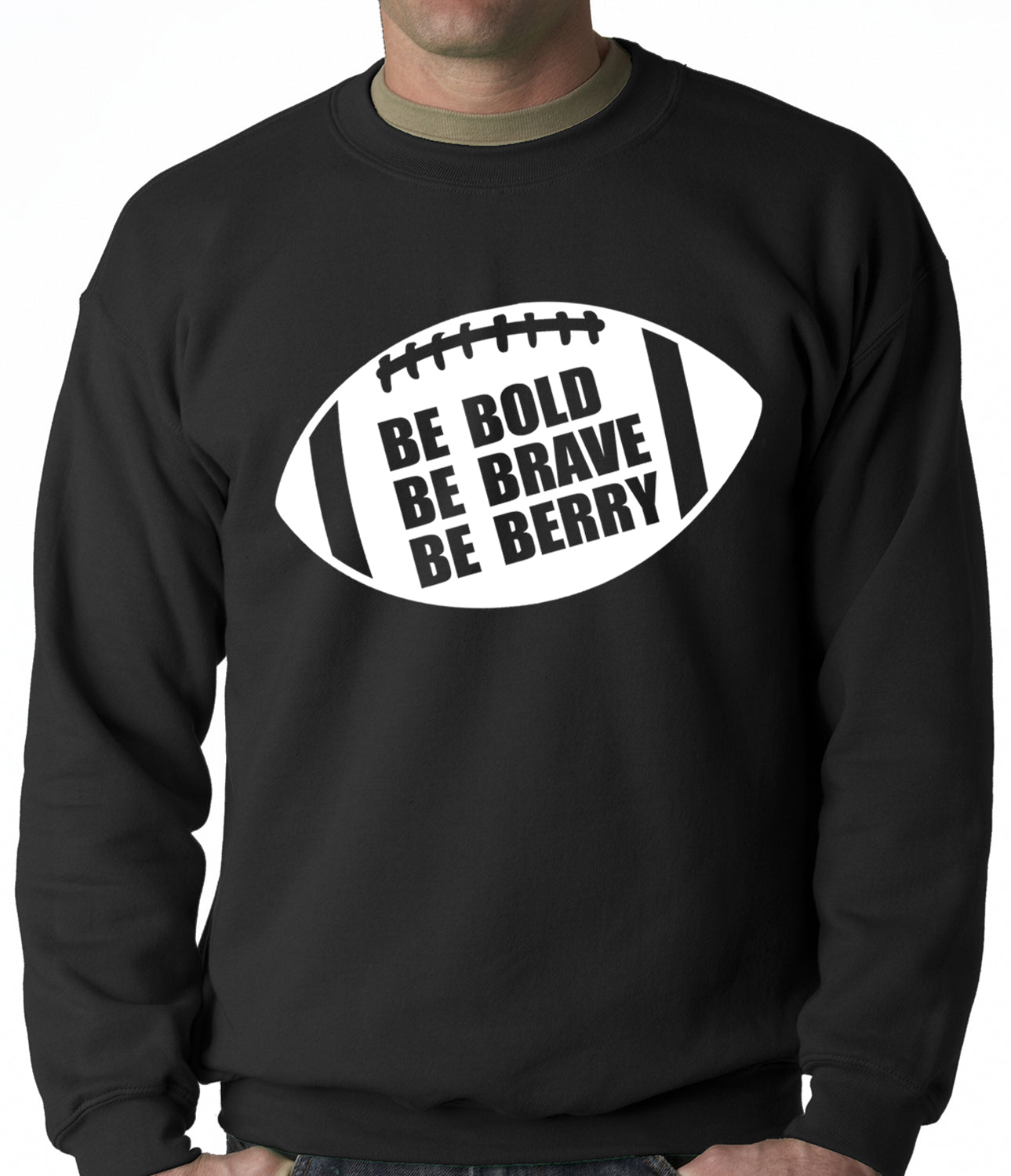 Be Bold, Be Brave, Be Berry Football Adult Crewneck