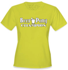 Beer Pong Shirts - Beer Pong Champion Girls T-Shirt