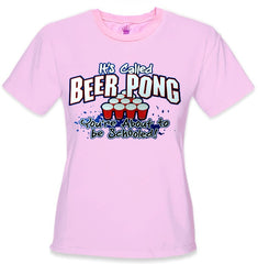 Beer Pong - You're About To Be Schooled Girls T-Shirt