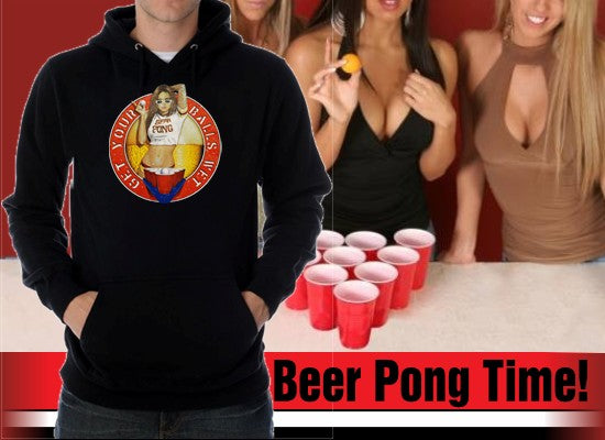 "Beer Pong ""Get Your Balls Wet Babe"" Mens Hoodie"