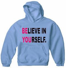 Believe In Yourself Adult Hoodie Light Blue