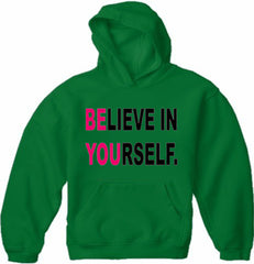 Believe In Yourself Adult Hoodie Kelly Green