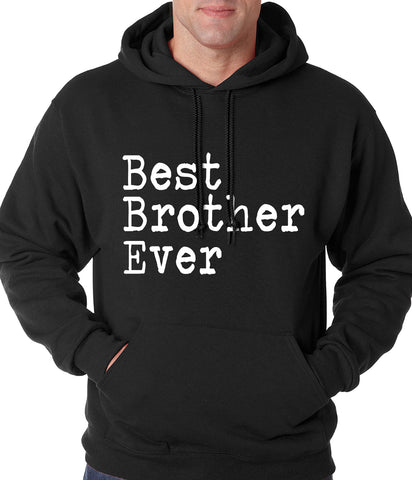 Best Brother Ever Adult Hoodie