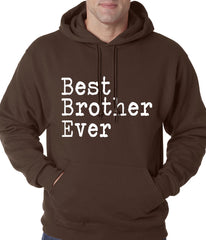 Best Brother Ever Adult Hoodie Black