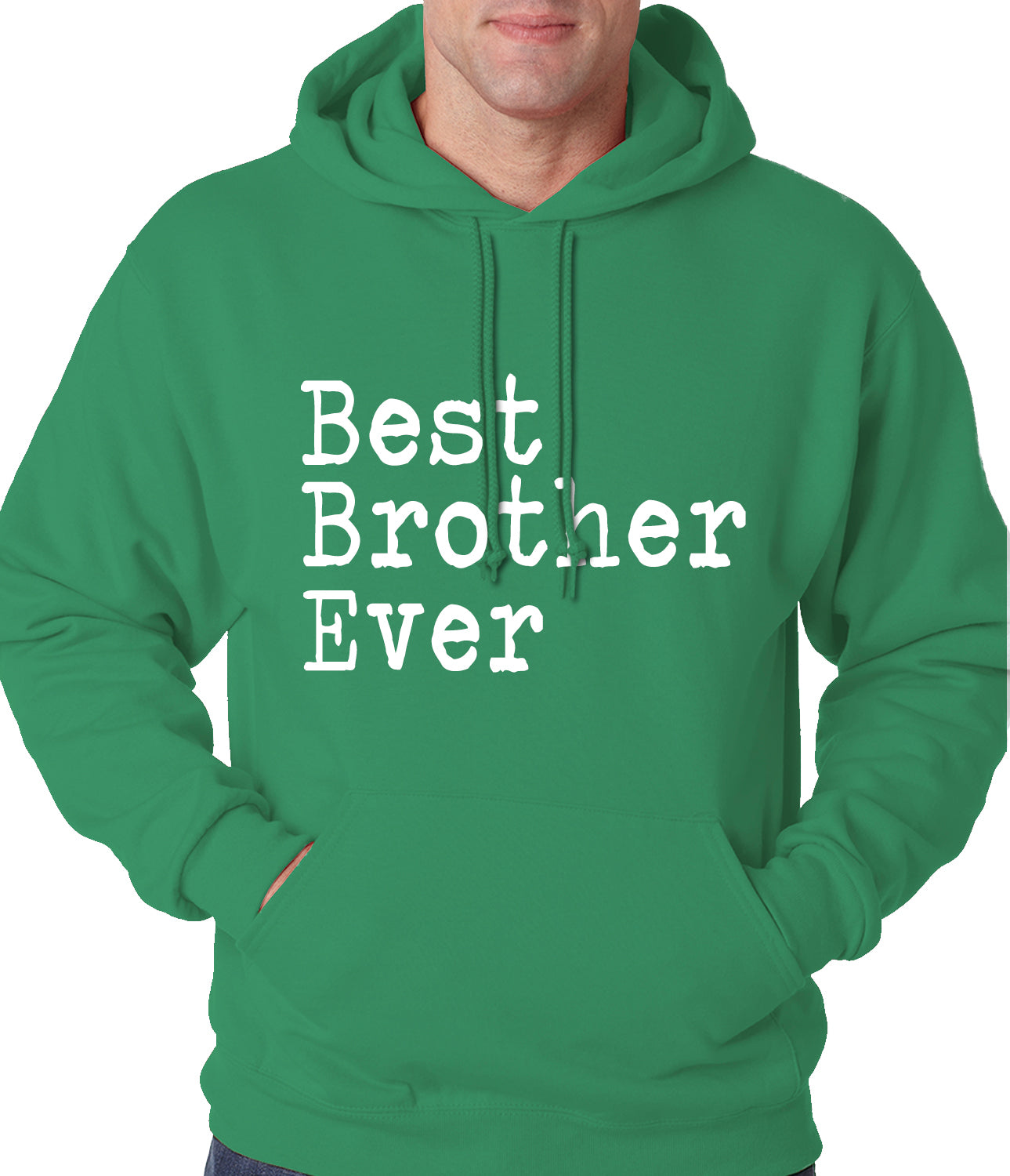 Best Brother Ever Adult Hoodie Forest Green