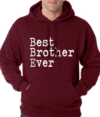 Best Brother Ever Adult Hoodie Maroon