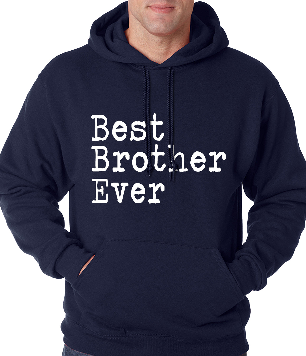 Best Brother Ever Adult Hoodie NavyBlue