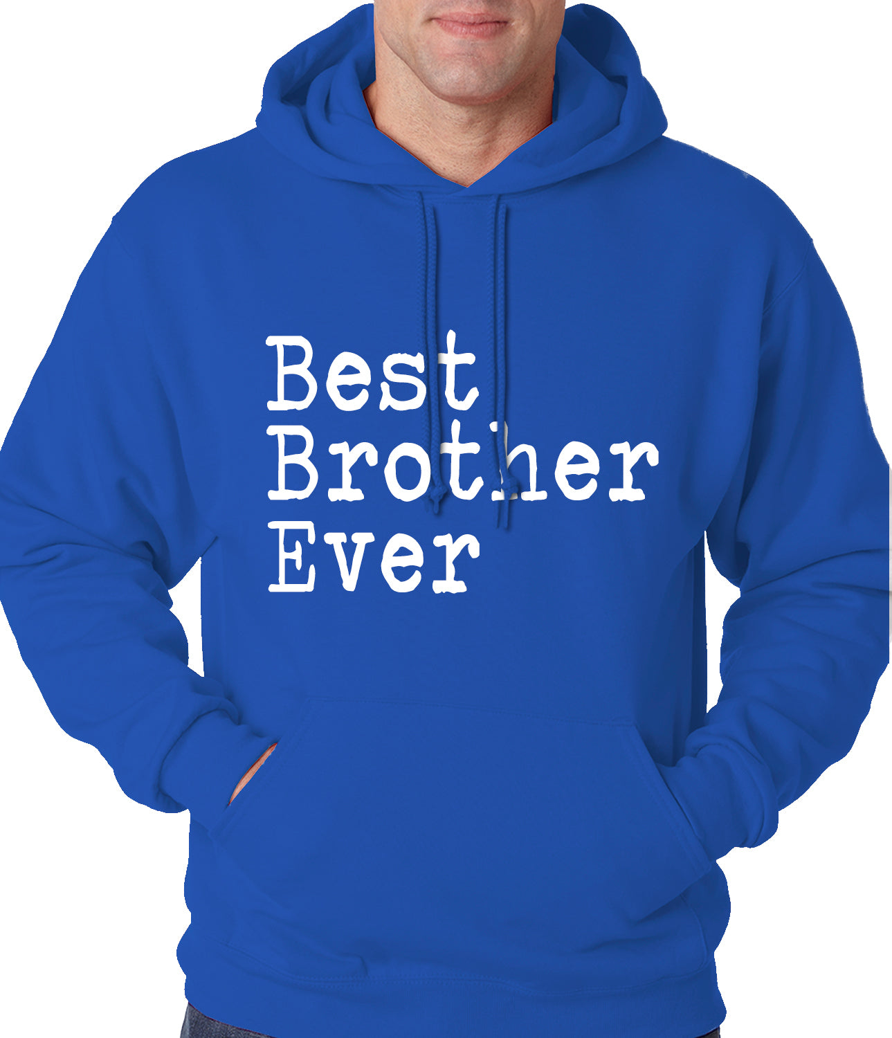 Best Brother Ever Adult Hoodie Royal Blue