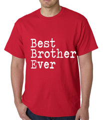 Best Brother Ever Mens T-shirt