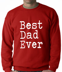Best Dad Ever Adult Crewneck