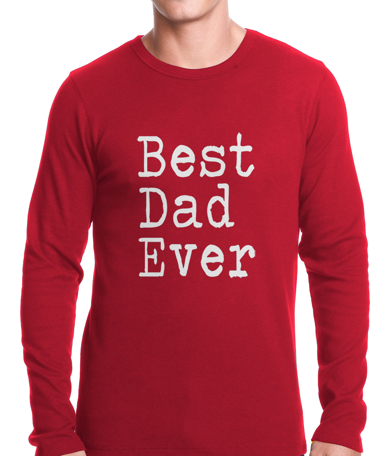 Best Dad Ever Thermal Shirt