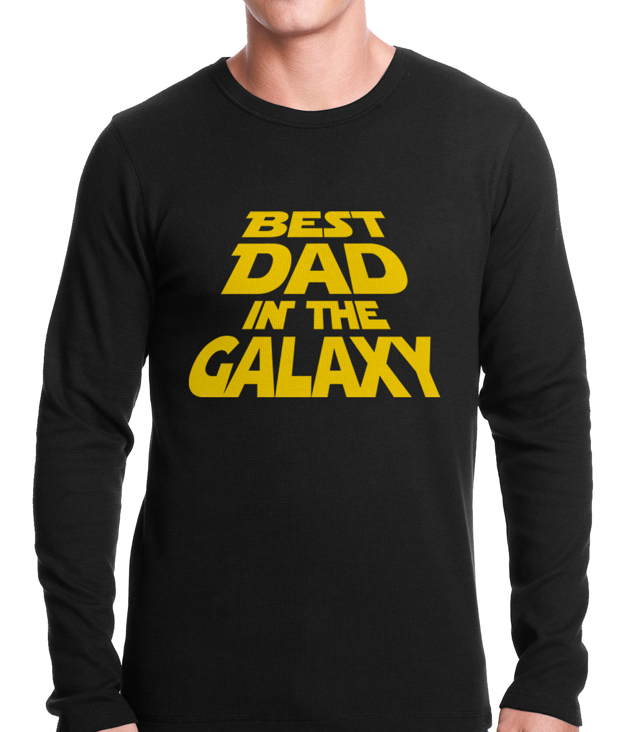 04f1c1cd Best Dad in The Galaxy Thermal Shirt – Bewild