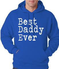 Best Daddy Ever Adult Hoodie