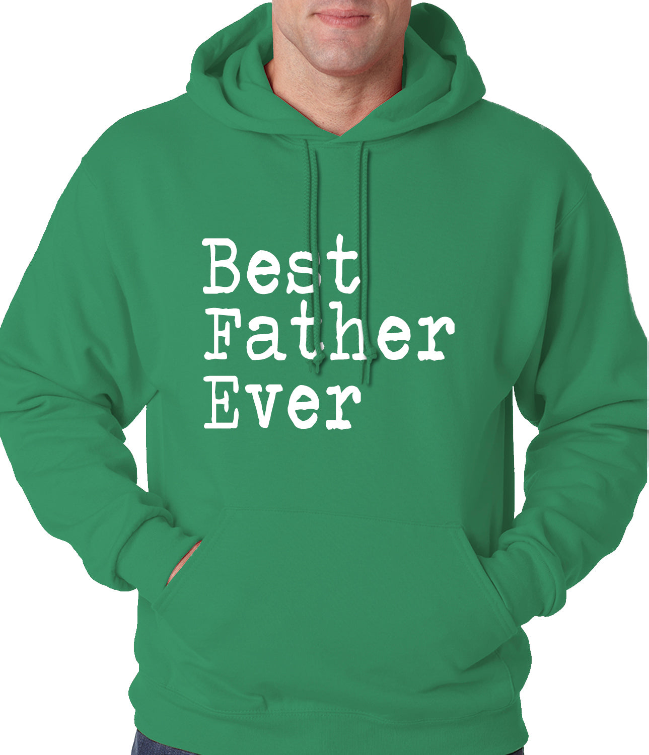 Best Father Ever Adult Hoodie