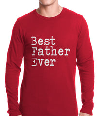 Best Father Ever Thermal Shirt