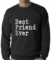 Best Friend Ever Adult Crewneck