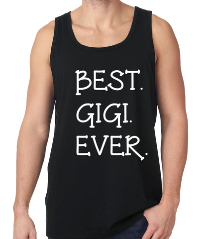 Best. Gigi. Ever. Grandma Tank Top