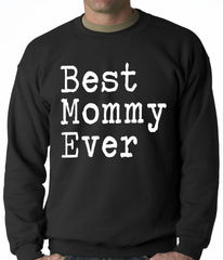 Best Mommy Ever Adult Crewneck