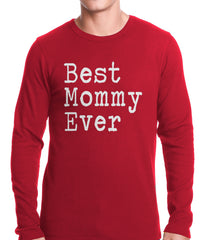 Best Mommy Ever Thermal Shirt