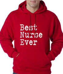 Best Nurse Ever Adult Hoodie