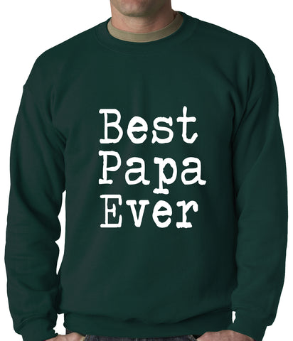 Best Papa Ever Adult Crewneck