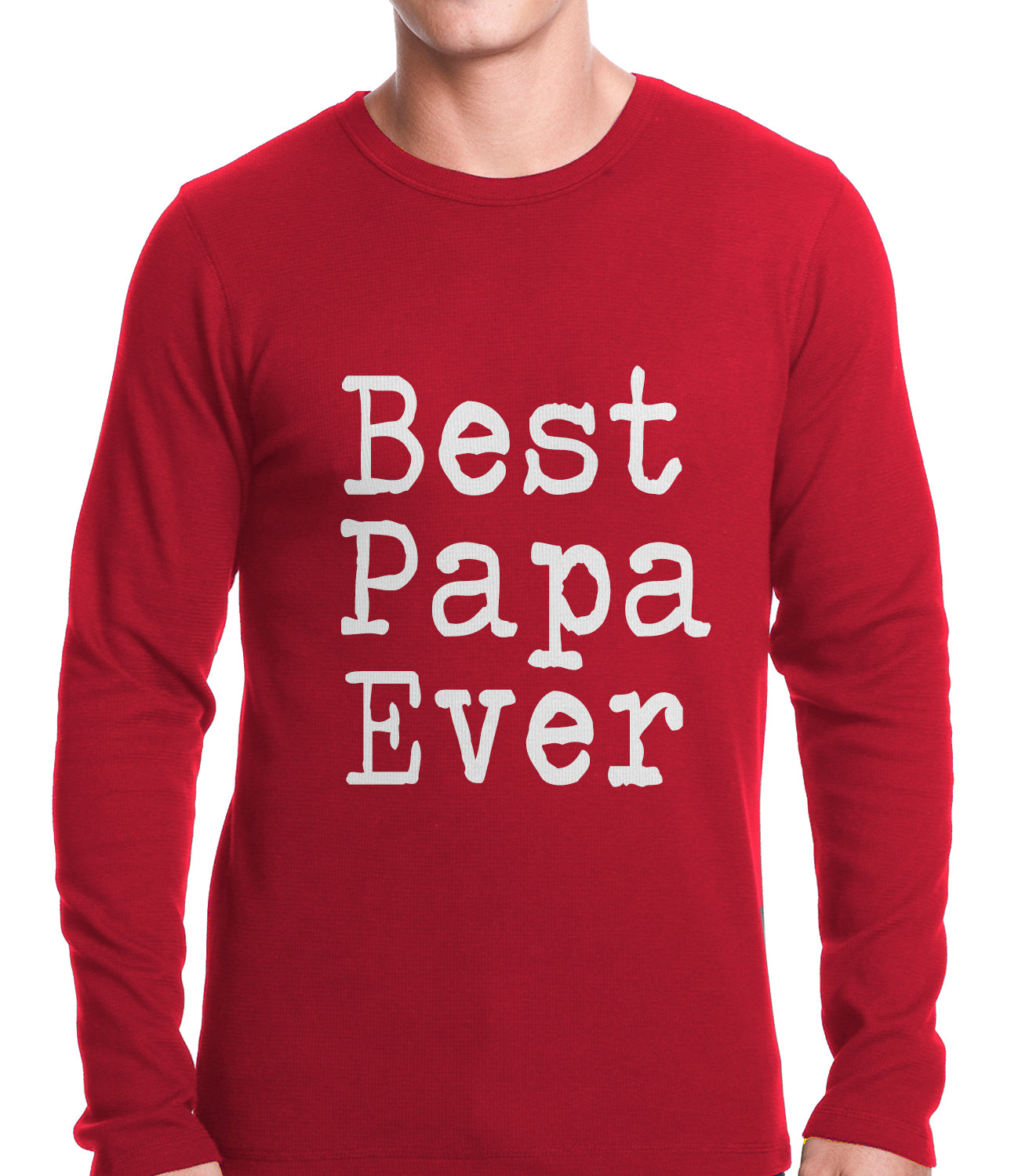 Best Papa Ever Thermal Shirt