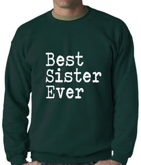 Best Sister Ever Adult Crewneck