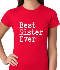 Best Sister Ever Ladies T-shirt