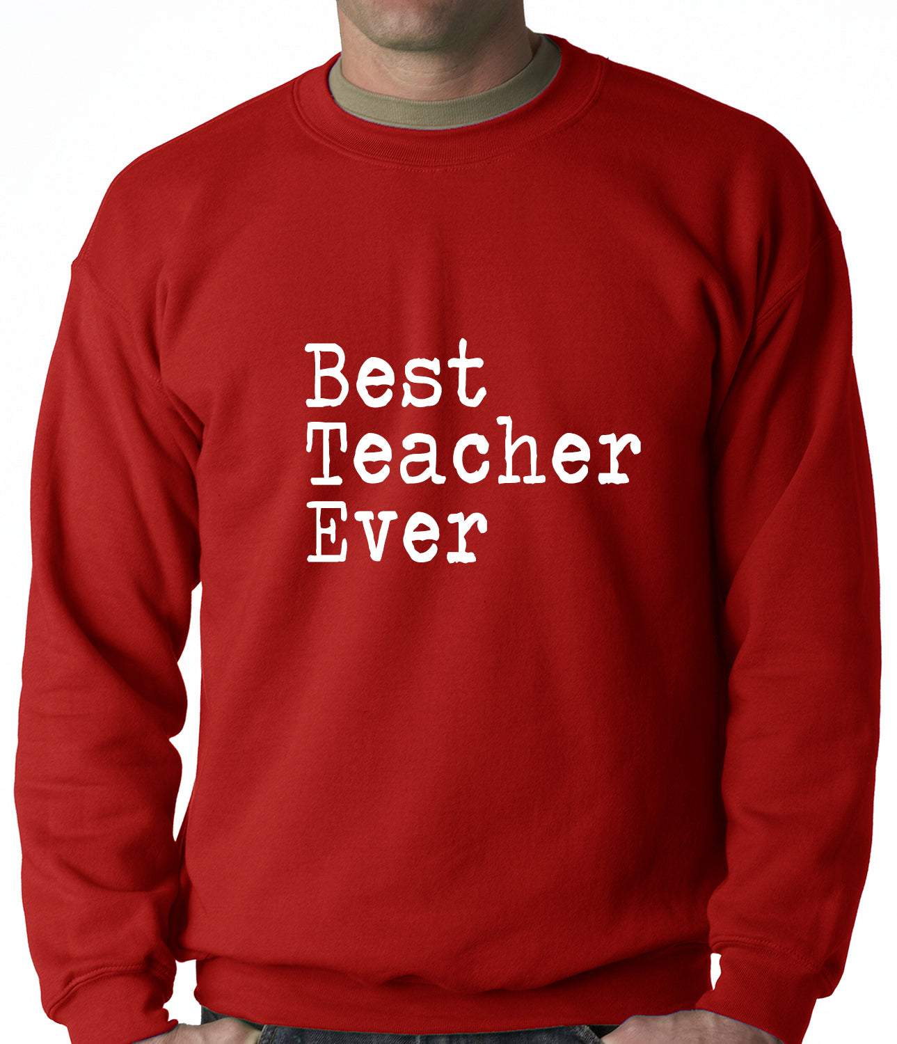 Best Teacher Ever Adult Crewneck