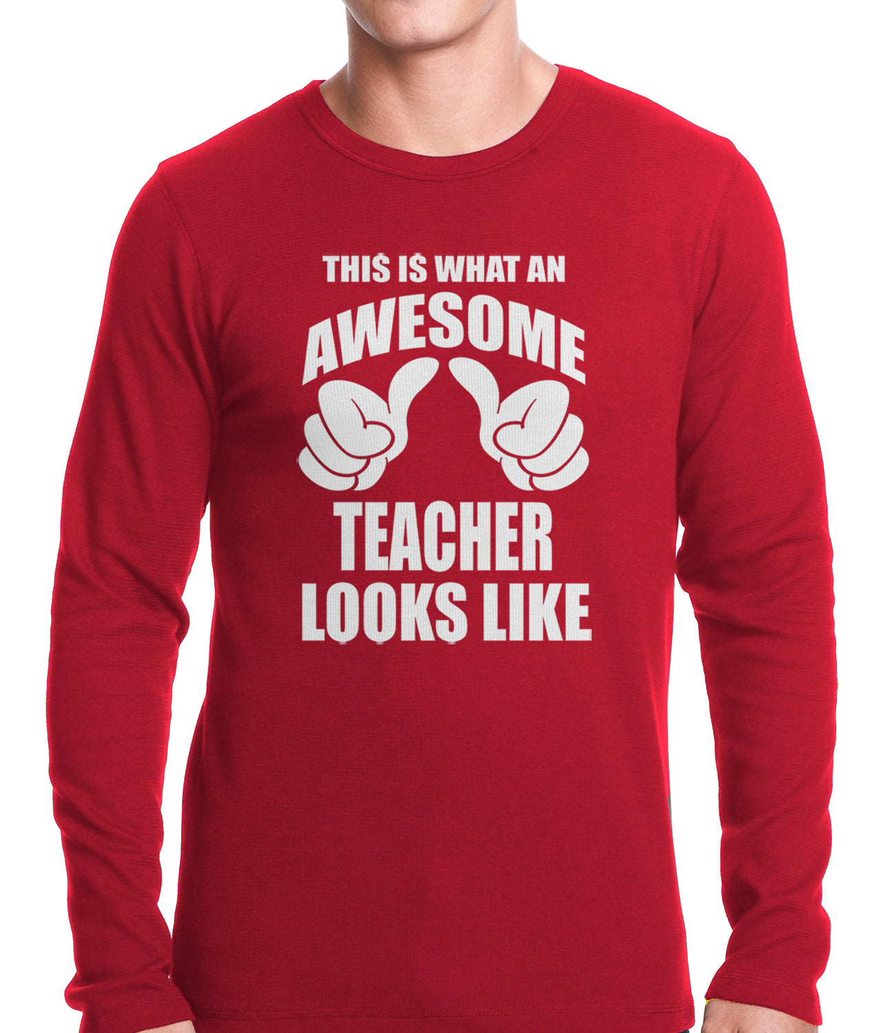 Best Teacher Ever Thermal Shirt