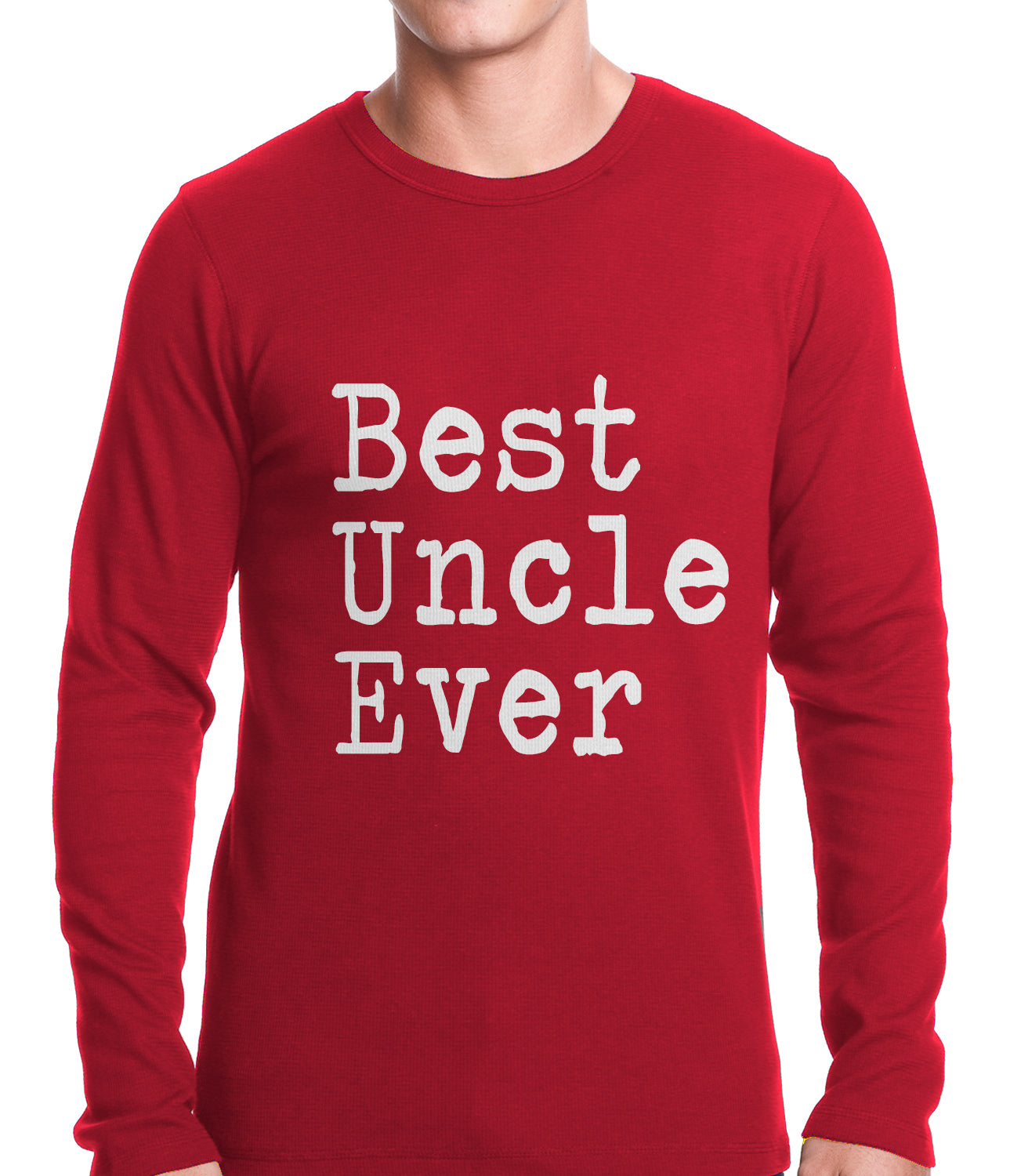 Best Uncle Ever Thermal Shirt