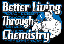 Image result for Better Living Through Chemistry