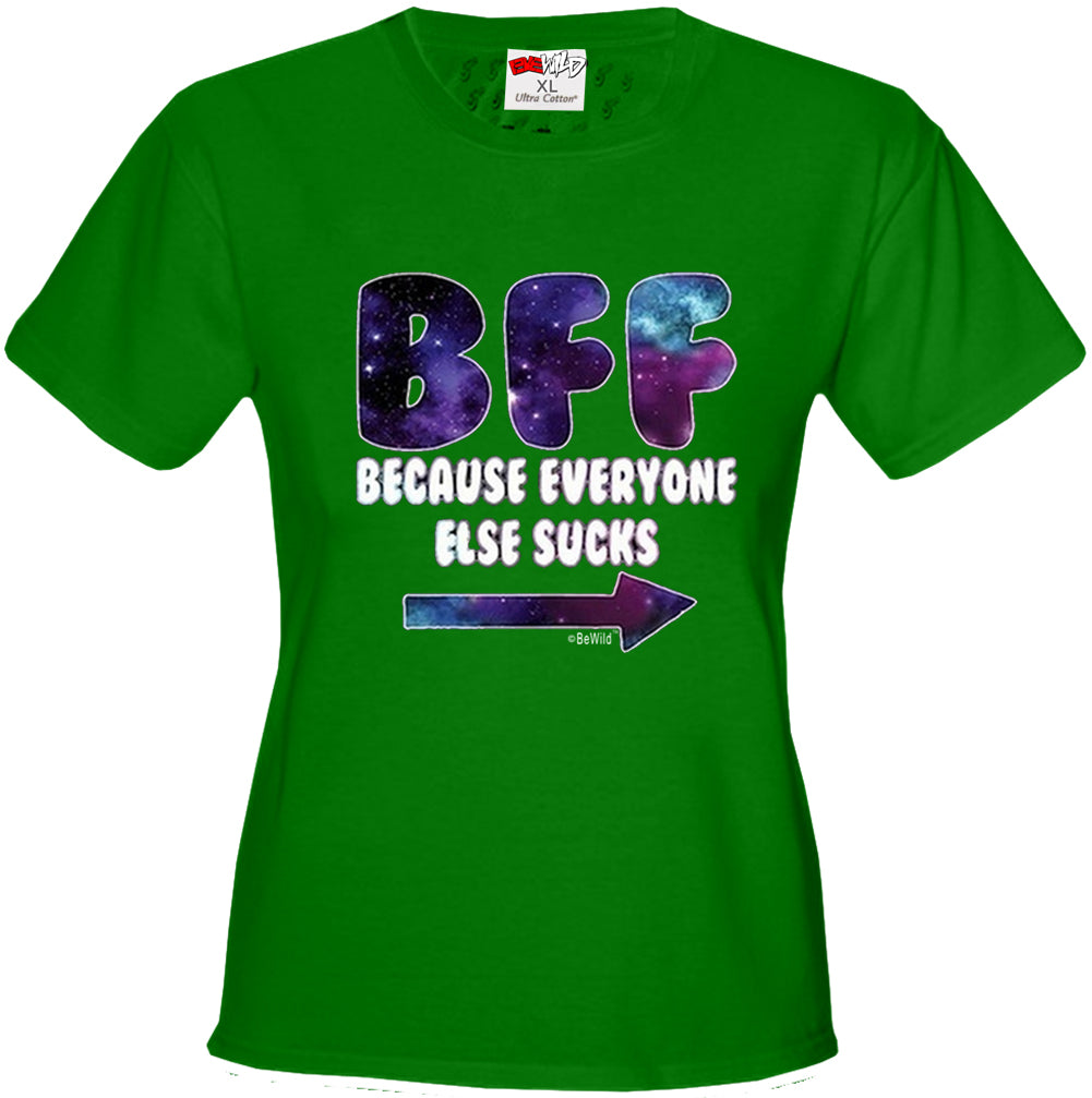 BFF - Galaxy - Everyone Else Sucks (Arrow Right) Girl's T-Shirt