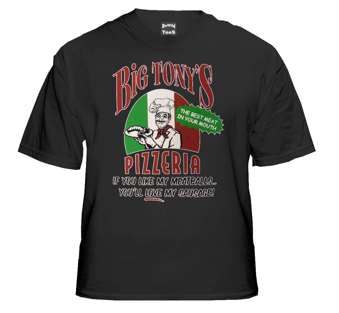 "Big Tony's ""Best Meat in your Mouth"" T-Shirt"