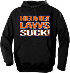 "Biker Hoodies - ""Helmet Laws Suck"""